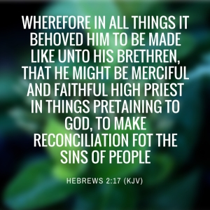 Hebrews 2-17 KJV